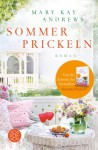 Sommerprickeln: Roman (German Edition) - Andrea Fischer, Mary Kay Andrews