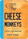 Cheese Monkeys - Chip Kidd