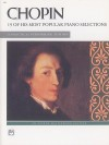 Chopin -- 19 Most Popular Pieces: A Practical Performing Edition - Frédéric Chopin