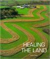 Healing the Land - Terri Willis