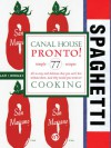 Canal House Cooking Volume N° 8: Pronto! - Christopher Hirsheimer, Melissa Hamilton
