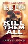 Kill Them All - Harry Shannon