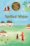 Spilled Water - Sally Grindley