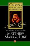 A Harmony of the Gospels: Matthew, Mark and Luke - John Calvin