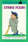 Strike Four!: Level 1 - Harriet Ziefert, Mavis Smith