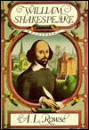 William Shakespeare: A Biography - A.L. Rowse