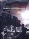 Indonesia in the Soeharto Years: Issues, Incidents and Images - John H. McGlynn, Jimmy Carter, Taufik Abdullah, Goenawan Mohamad, Ignas Kleden
