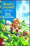 Jack & the Beanstalk (Read it yourself Level 3) - Robert McPhillips