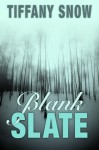 Blank Slate - Tiffany Snow