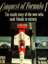Conquest Of Formula 1: The Inside Story Of The Men Who Took Honda To Victory - Christopher Hilton