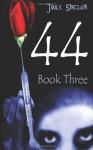 44 Book Three - Jools Sinclair
