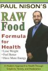 Raw Food Formula for Health - Paul Nison