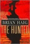 The Hunted - Brian Haig