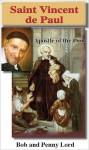 Saint Vincent de Paul - Bob Lord