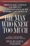 The Man Who Knew Too Much: Hired to Kill Oswald and Prevent the Assassination of JFK - Dick Russell, Carl Oglesby, Lachy Hulme