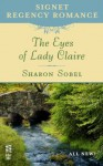 The Eyes of Lady Claire - Sharon Sobel