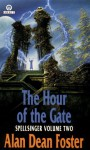The Hour of the Gate - Alan Dean Foster
