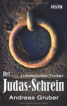 Der Judas Schrein - Andreas Gruber
