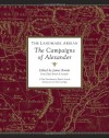 The Landmark Arrian: The Campaigns of Alexander (Landmark Books) - Arrian, Pamela Mensch, James Romm, Paul Anthony Cartledge, Robert Strassler