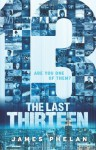 The Last Thirteen Book One: 13 - James Phelan