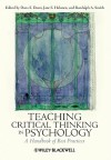 Teaching Critical Thinking in Psychology: A Handbook of Best Practices - Dana S. Dunn, Jane S. Halonen, Randolph A. Smith