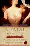 A Fatal Waltz (Lady Emily Series #3) - Tasha Alexander