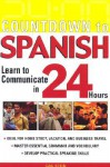Countdown to Spanish: Learn to Communicate in 24 Hours - Gail Stein