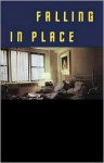Falling in Place - Ann Beattie, Robin Desser