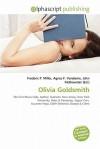 Olivia Goldsmith - Agnes F. Vandome, John McBrewster, Sam B Miller II