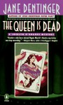 The Queen Is Dead: A Jocelyn O'Rourke Mystery - Jane Dentinger