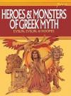 Heroes and Monsters of Greek Myth - Bernard Evslin, William Hofmann