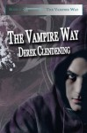 The Vampire Way - Derek Clendening