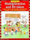 Funtastic Math! Multiplication and Division: Great Skill-Building Activities, Games, and Reproducibles - Joyce Mallery