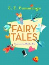 Fairy Tales - George James Firmage, E.E. Cummings, Meilo So