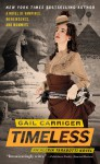 Timeless (The Parasol Protectorate, #5) - Gail Carriger, Emily Gray