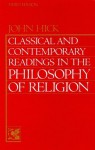 Classical & Contemporary Readings in the Philosophy of Religion - John Harwood Hick