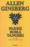 Parigi Roma Tangeri. Diari degli anni '50 - Allen Ginsberg, Delfina Vezzoli