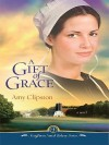 A Gift of Grace - Amy Clipston
