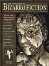 The Magazine of Bizarro Fiction - Amelia Beamer, Jeremy Robert Johnson, John Skipp