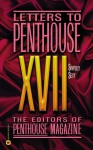 Letters to Penthouse XVII: Sinfully Sexy - Penthouse Magazine