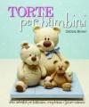 Torte Per Bambini - Debbie Brown