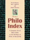 The Philo Index: A Complete Greek Word Index to the Writings of Philo of Alexandria - Peder Borgen