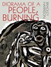 Diorama of a People, Burning - Bradley Harrison