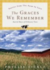 The Graces We Remember: Sacred Days in Ordinary Time - Phyllis A. Tickle