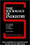 The Sociology of Industry - Richard Brown