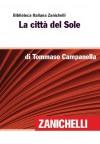 La città del Sole (Biblioteca Italiana Zanichelli) (Italian Edition) - Tommaso Campanella