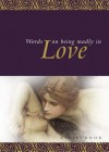 Words on Being Madly in Love - Helen Exley