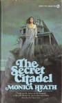 The Secret Citadel - Monica Heath
