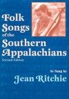 Folk Songs of the Southern Appalachians as Sung by Jean Ritchie - Alan Lomax