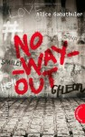 No_Way_Out - Alice Gabathuler